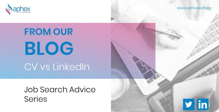 Job search advice - cv vs linkedin